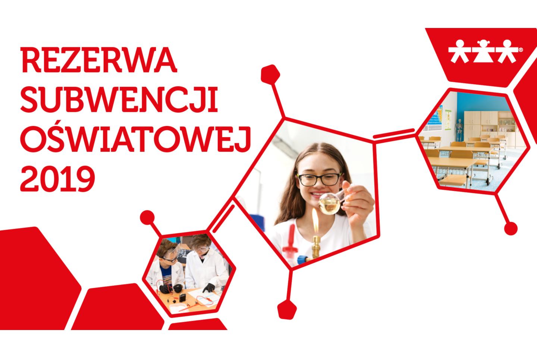 Rezerwa Subwencji Oświatowej 2019. Nowa Szkoła